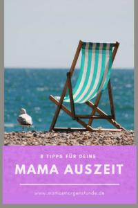 8 Tipps für deine Mama Auszeit